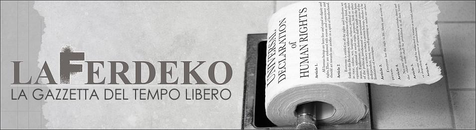 LA FERDEKO / La Gazzetta del Tempo Libero